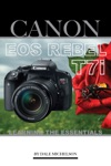 Canon Eos Rebel T7i Learning The Essentials