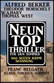 Neun Top Thriller für den Sommer - 1166 Seiten Krimi Spannung