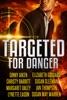 Targeted for Danger