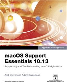 MACOS SUPPORT ESSENTIALS 10.13 - APPLE PRO TRAINING SERIES