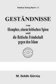 Geständnisse von Hempher, einem britischen Spion und Britische Feindschaft gegen den Islam