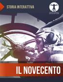 Storia Interattiva: Il Novecento
