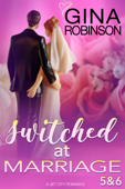 Switched at Marriage Episodes 5 & 6