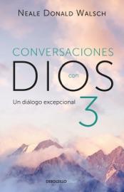 DOWNLOAD OF CONVERSACIONES CON DIOS III (CONVERSACIONES CON DIOS 3) PDF EBOOK