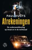 Paul Vugts - Afrekeningen kunstwerk