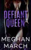 Meghan March - Defiant Queen artwork