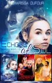 The Echos of Sol: Books 1-3
