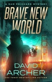 David Archer - Brave New World - A Sam Prichard Mystery  artwork