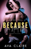 Ava Claire - Because You Need Me - Book Two artwork