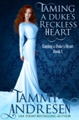 Taming a Duke's Reckless Heart