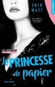 Les héritiers - tome 1 La princesse de papier - Erin Watt