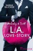 Melody & Scott - L.A. Love Story