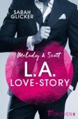 Sarah Glicker - Melody & Scott - L.A. Love Story Grafik