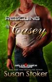Susan Stoker - Rescuing Casey artwork