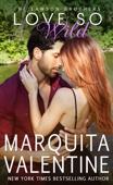 Marquita Valentine - Love So Wild artwork