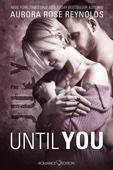 Until You: July