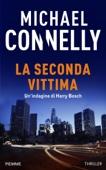 Michael Connelly - La seconda vittima artwork
