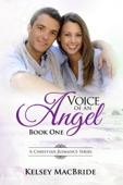 Kelsey MacBride - Voice of an Angel - A Christian Romance  artwork