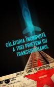 Călătoria închipuită a trei prieteni cu Transsiberianul
