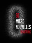 50 micro nouvelles