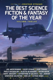 DOWNLOAD OF THE BEST SCIENCE FICTION AND FANTASY OF THE YEAR, VOLUME TWELVE PDF EBOOK