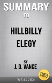 HILLBILLY ELEGY: A MEMOIR OF A FAMILY AND CULTURE IN CRISIS BY J.D. VANCE (TRIVIA/QUIZ READS)