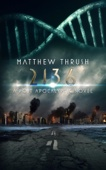 Matthew Thrush - 2136 — A Post-Apocalyptic Novel  artwork