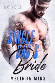 SINGLE DADS BRIDE - BOOK THREE