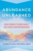 Abundance Unleashed