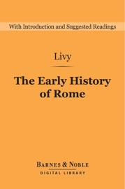 an analysis of roman behavior and myths in the early history of rome by livy But soon he conceived a project for a large-scale history of rome by 30 bc livy had early roman historiography when under the titles early history of.