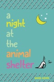 A Night at the Animal Shelter