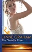 Lynne Graham - The Sheikh's Prize (A Bride for a Billionaire, Book 2) artwork