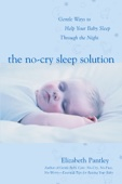 The No-Cry Sleep Solution: Gentle Ways to Help Your Baby Sleep Through the Night - Elizabeth Pantley Cover Art