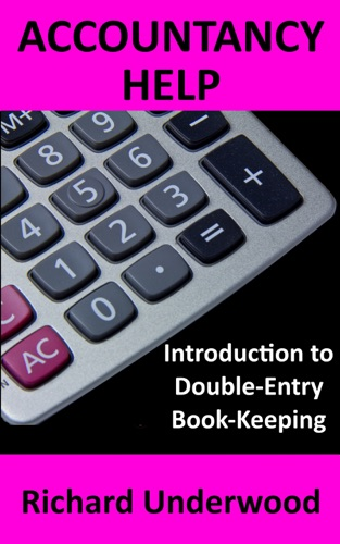 Accountancy Help Introduction to Double-Entry Book-Keeping