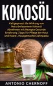 Kokosöl: Kaltgepresst die Wirkung von Naturbelassenem Kokosöl