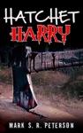 Hatchet Harry A Suspense Short Story
