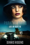 Parallel Roads Lost On Route 66