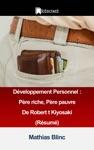 Dveloppement Personnel  Pre Riche Pre Pauvre De Robert T Kiyosaki Rsum