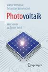 Photovoltaik  Wie Sonne Zu Strom Wird