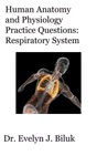 Human Anatomy And Physiology Practice Questions Respiratory System