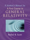 A Students Manual For A First Course In General Relativity