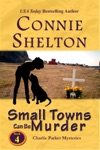 Small Towns Can Be Murder A Girl And Her Dog Cozy Mystery