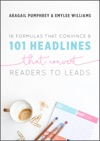 16 Formulas That Convince  101 Headlines That Convert Readers To Leads