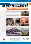 Planning And Control Using Oracle Primavera P6 Versions 81 To 151 PPM Professional