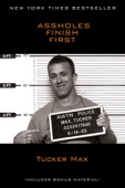 Assholes Finish First - Tucker Max Cover Art