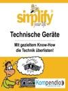 Simplify Your Life - Technische Gerte