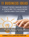 11 Business Ideas That Will Bank You 6 Figure To Million Dollars Income