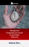 Management  Sorganiser Pour Reussir De David Allen Rsum