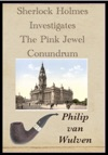 Sherlock Holmes Investigates The Pink Jewel Conundrum