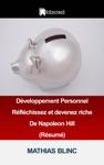 Dveloppement Personnel Rflchissez Et Devenez Riche De Napoleon Hill Rsum